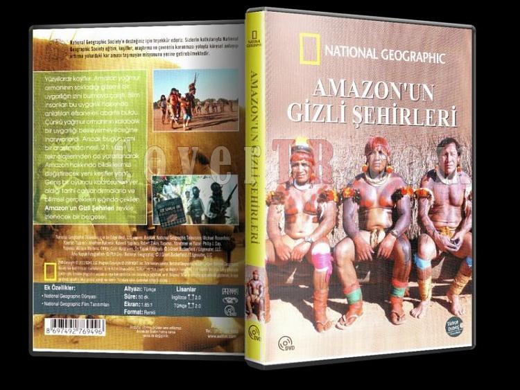 National Geographic - Amazon'un Gizli Şehirleri - Dvd Cover - Türkçe-amazonun-gizli-sehirleri-dvd-cover-turkcejpg