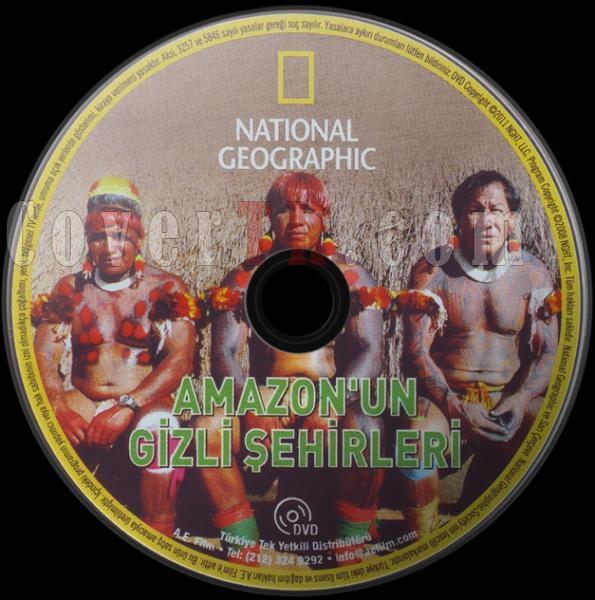 National Geographic - Amazon'un Gizli Şehirleri - Dvd Label - Türkçe-amazonun-gizli-sehirleri-dvd-label-turkcejpg