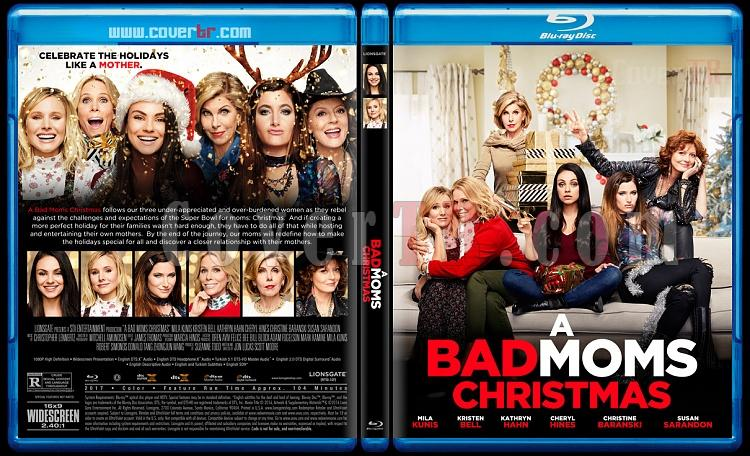 A Bad Moms Christmas (Eyvah Annem Dağıttı! 2) - Custom Bluray Cover - English [2017]-1jpg