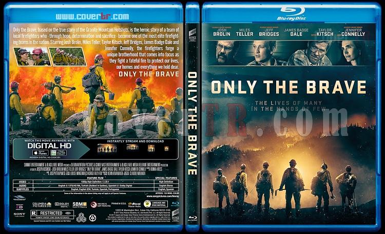 Only the Brave (Korkusuzlar) - Custom Bluray Cover - English [2017]-1jpg