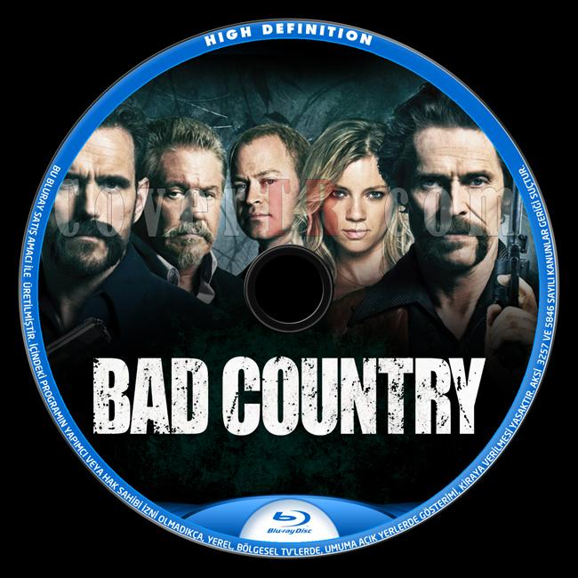 Bad Country - Custom Bluray Label - English [2014]-onizlemejpg
