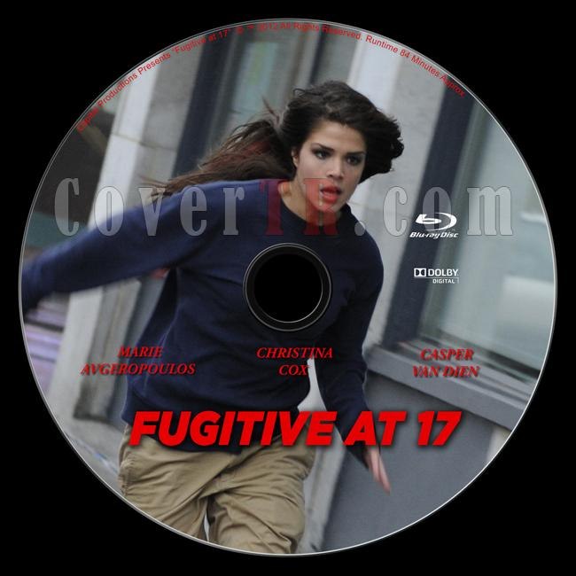 Fugitive at 17 - Custom Blu Ray Label - English [2012]-fugitive-17-blu-ray-labeljpg