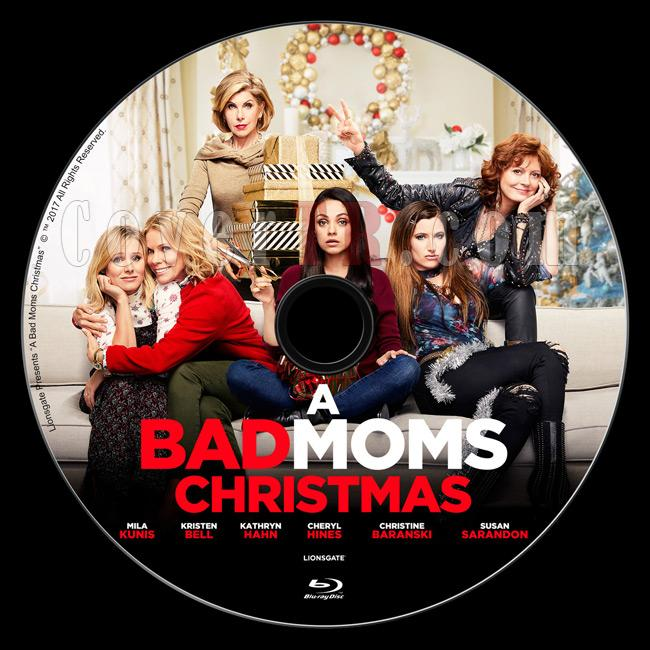 A Bad Moms Christmas (Eyvah Annem Dağıttı! 2) - Custom Bluray Label - English [2017]-2jpg