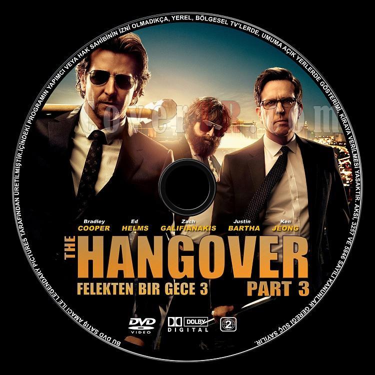 The Hangover Part (Felekten Bir Gece 3) - Custom Dvd Label - Türkçe [2013]-sdadsajpg