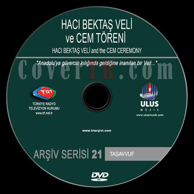 TRT Arşiv Serisi - 21 Haci Bektas Veli Ve Cem Töreni - Custom Dvd Label - Türkçe-trt-arsiv-serisi-21-haci-bektas-veli-ve-cem-torenijpg