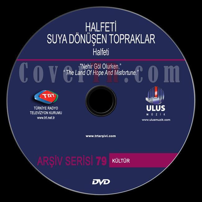 TRT Arşiv Serisi - 79 Halfeti Suya Dönüşen Topraklar - Custom Dvd Label - Türkçe-trt-arsiv-serisi-79-halfeti-suya-donusen-topraklarjpg