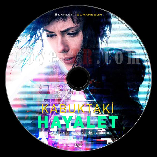 Ghost in the Shell (Kabuktaki Hayalet) - Custom Dvd Label - Türkçe [2017]-previewjpg