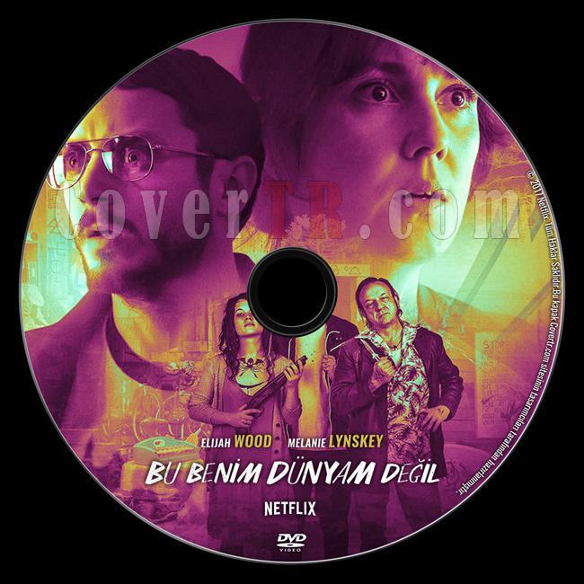 I Don't Feel at Home in This World Anymore (Bu Benim Dünyam Değil) - Custom Dvd Label - Türkçe [2017]-1jpg