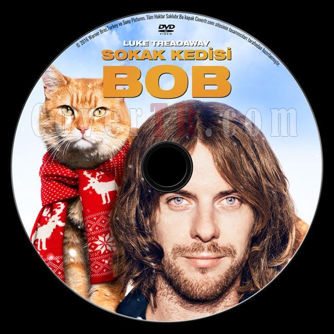 A Street Cat Named Bob (Sokak Kedisi Bob) - Custom Dvd Label - Türkçe [2016]-sokak-kedisi-bob-dvd-labeljpg