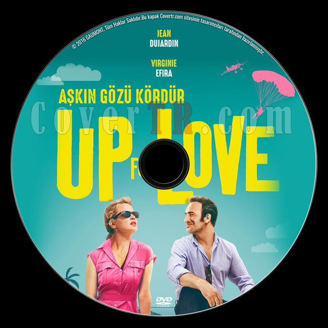 Up for Love (Aşkın Gözü Kördür) - Custom Dvd Label - Türkçe [2016]-previewjpg