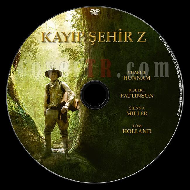 The Lost City of Z (Kayıp Şehir Z) - Custom Dvd Label - Türkçe [2017]-2jpg