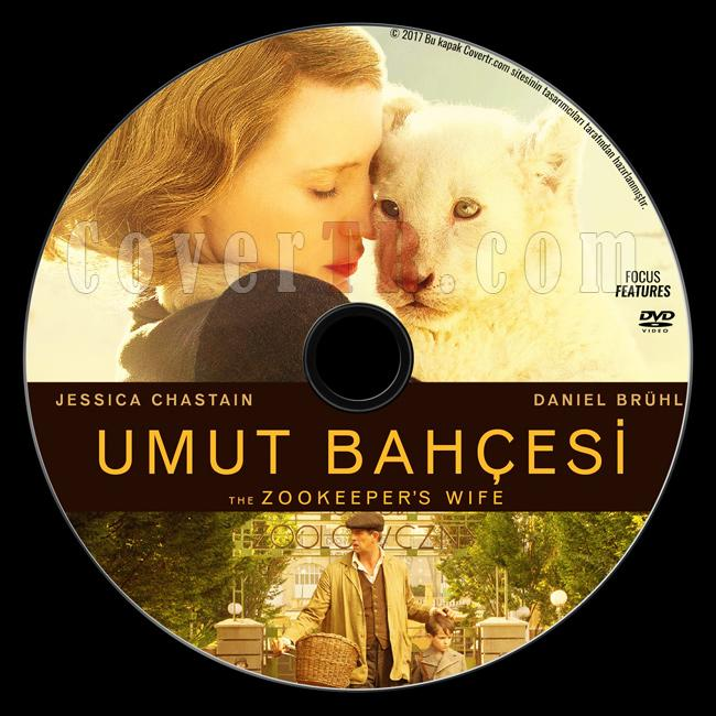 The Zookeeper's Wife (Umut Bahçesi) - Custom Dvd Label - Türkçe [2017]-2jpg