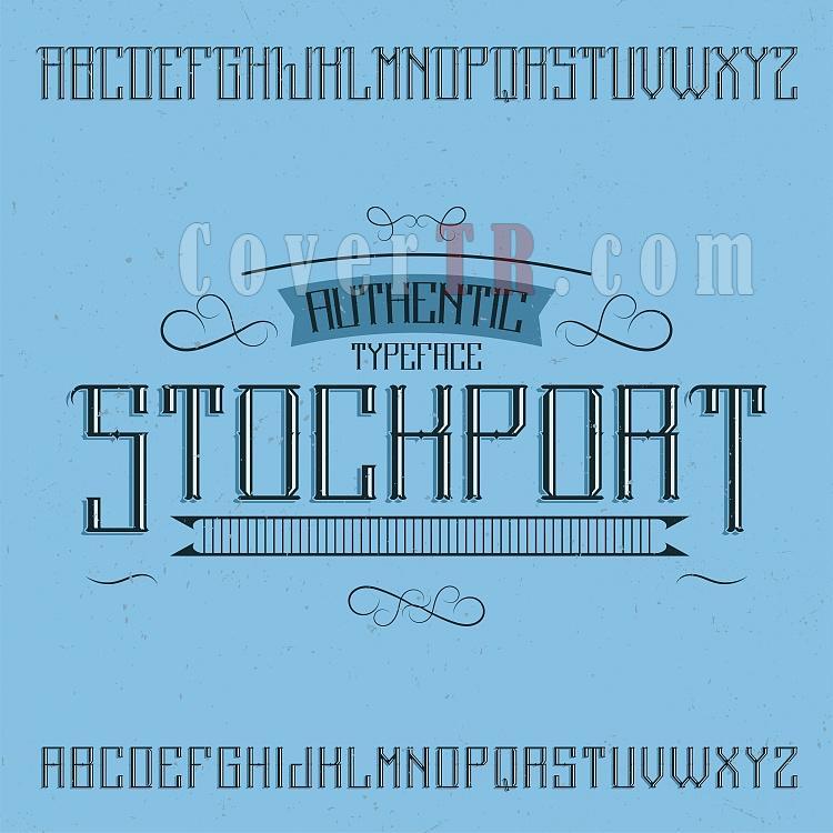 Click image for larger version  Name:1702.F.02.V01.stockport_font.jpg Views:0 Size:92.9 KB ID:65831