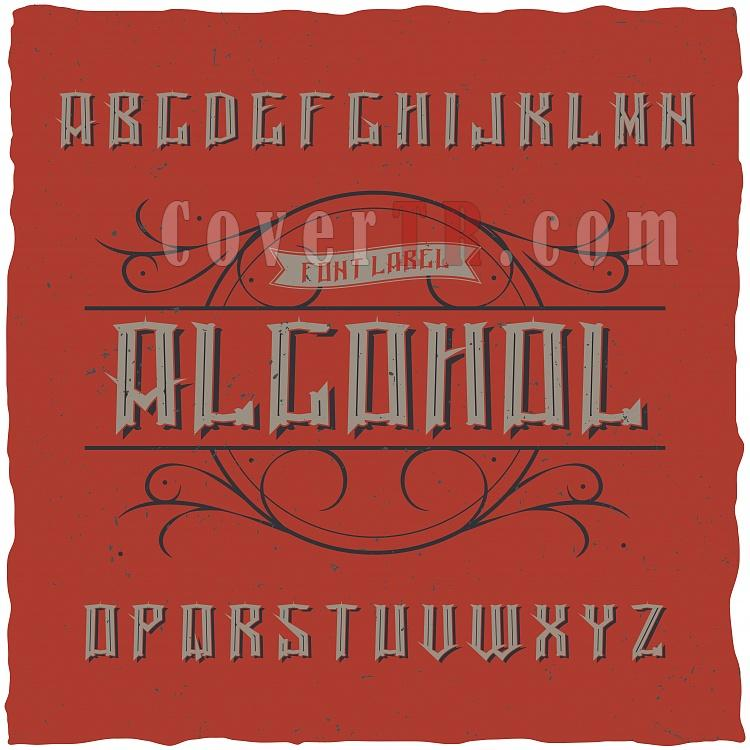 Alcohol Vintage Label Typeface-1611f02v01alcoholjpg