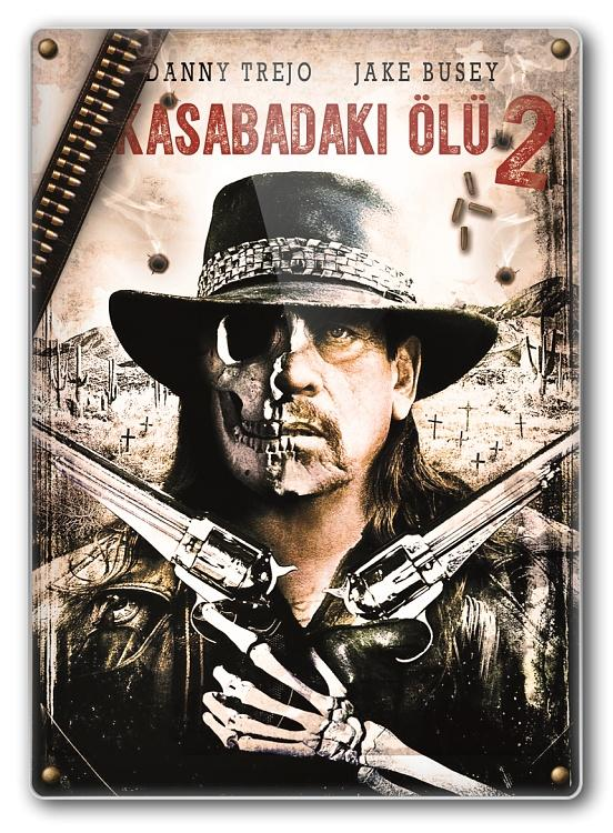 Dead Again in Tombstone - Kasabadaki Ölü 2 (Movie) 2017-folderjpg