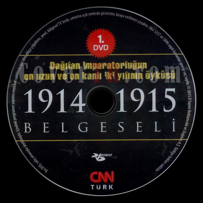 1914-1915 Belgeseli (Disc 1) - Scan Dvd Label - Türkçe [2015]-1914-1915-belgeseli-dvd-1jpg