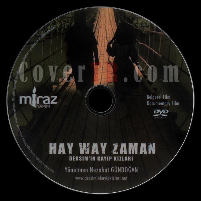 Hay Way Zaman: Dersim'in Kayıp Kızları - Scan Dvd Label - Türkçe [2013]-hay-way-zaman-dersimin-kayip-kizlarijpg
