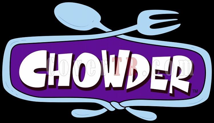 Chowder [2007-2010]-chowder-2007-2010jpg