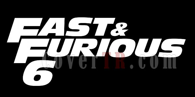 Fast and Furious 6 [2013]-fast-furious-6-2013jpg