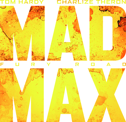 Mad Max - Fury Road [2015]-mad-max-fury-road-2015-2jpg