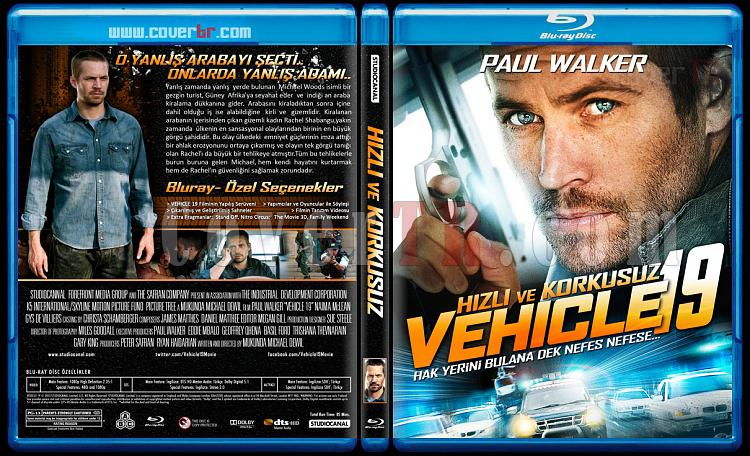 Vehicle 19 (Hızlı ve Korkusuz) - Custom Bluray Cover - Türkçe [2013]-blu-ray-1-disc-flat-3173x1762-11mmjpg
