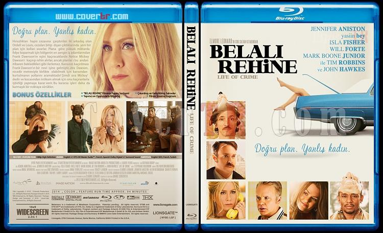 Life of Crime (Belalı Rehine) - Custom Bluray Cover - Türkçe [2013]-blu-ray-1-disc-flat-3173x1762-11mmjpg