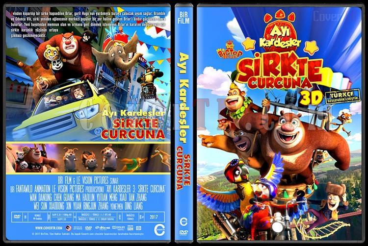 Boonie Bears III (Ayı Kardeşler 3: Sirkte Curcuna) - Custom Dvd Cover - Türkçe [2016]-1jpg