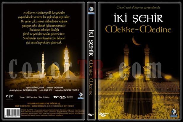 İki Şehir, Mekke-Medine - Scan Dvd Cover - Türkçe [2006]-ikisehir3djpg