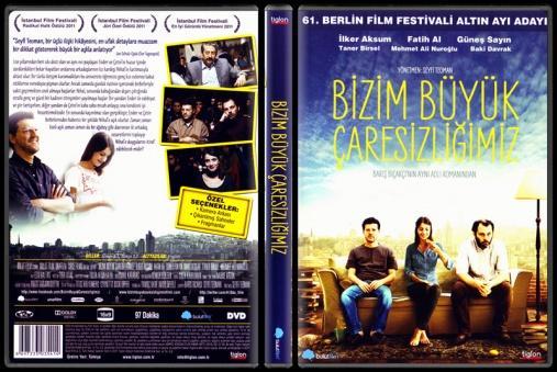 Bizim Büyük Çaresizliğimiz - Scan Dvd Cover - Türkçe [2011]-bizim-buyuk-caresizligimiz-scan-dvd-cover-turkce-2011jpg