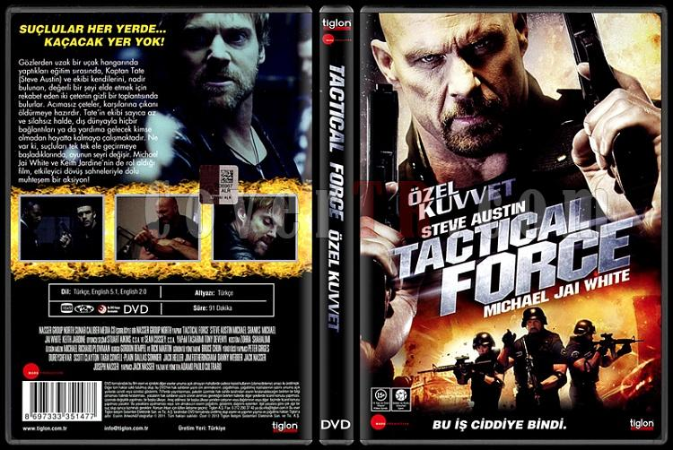 Tactical Force (Özel Kuvvet) - Scan Dvd Cover - Türkçe [2011]-tactical-force-ozel-kuvvet-scan-dvd-cover-turkce-2011jpg